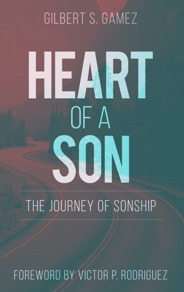 Heart of a Son: The Journey of Sonship