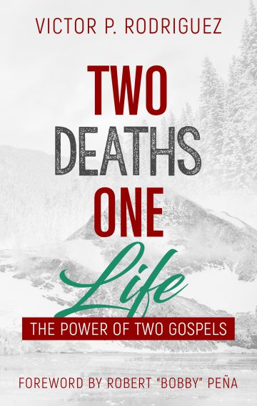 Two Deaths, One Life: The Power of Two Gospels